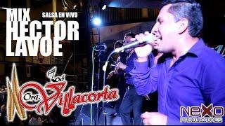 MIX HECTOR LAVOE - LOS VILLACORTA (Colegio San Juan 2016)