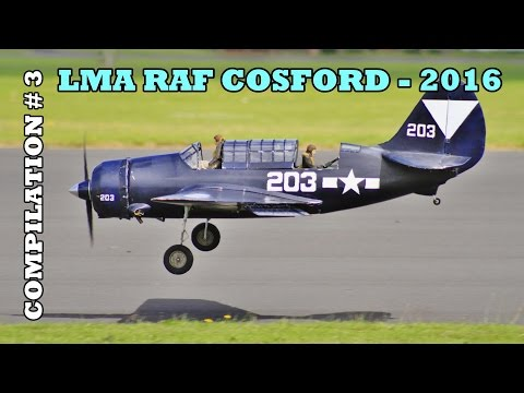 GIANT SCALE RC MODEL AIRCRAFT SHOWLINE COMPILATION # 3 - LMA RAF COSFORD - 2016