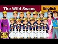 Wild Swans in English | Story | English Fairy Tales