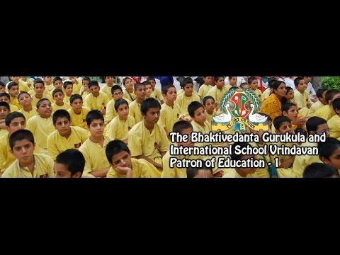 The Bhaktivedanta Gurukula and International School  Patron of Education  - 1