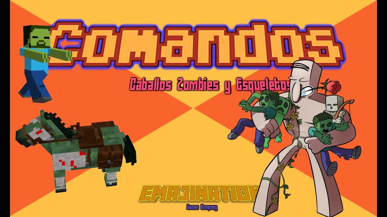 tutorial comandos spawn caballos esqueleto y zombie emajination