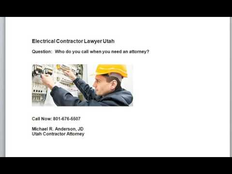 Top Hill AFB UT Electric Construction Lawyer 801-676-5507 Michael Anderson