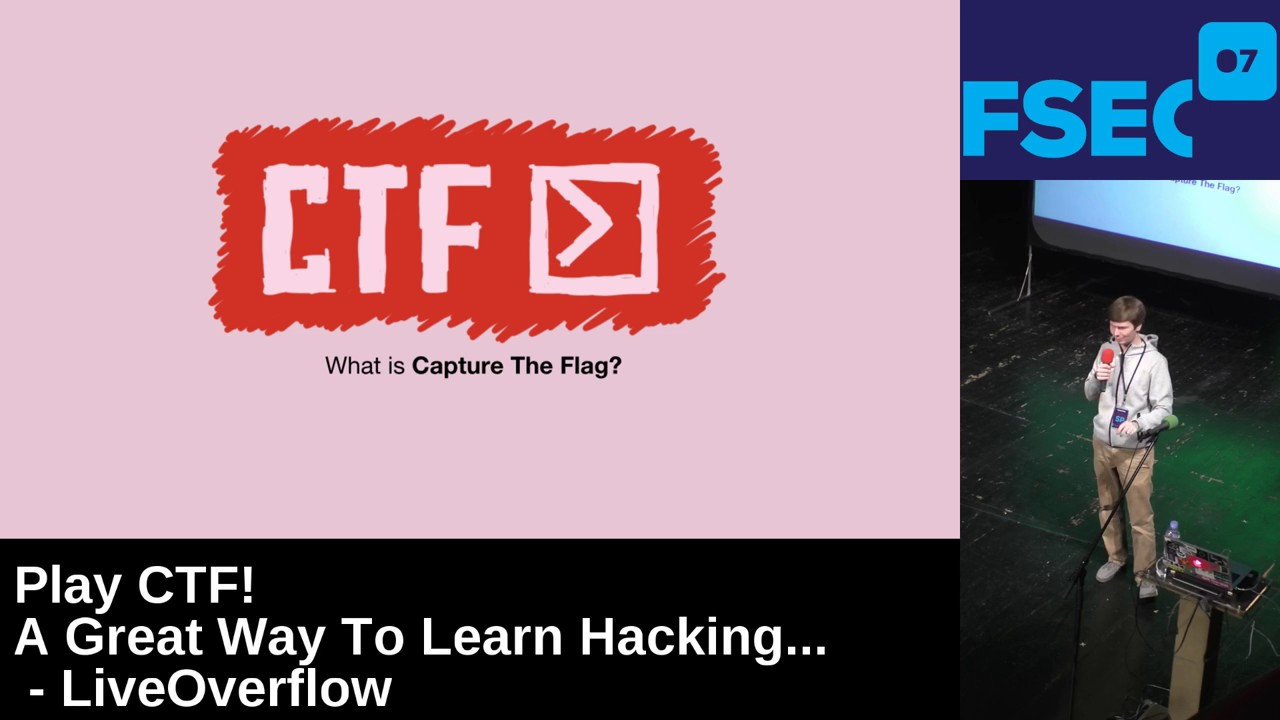 Play CTF! A Great Way to Learn Hacking - Fsec 2017
