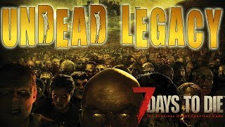 Urban Engineering At Its Finest | 7 Days To Die Undead Legacy Mod Live Stream