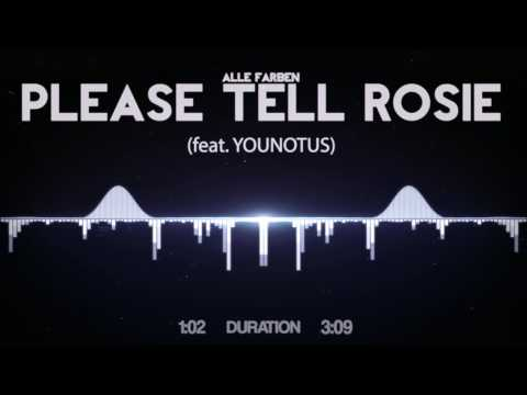 Alle Farben - Please Tell Rosie (feat. YOUNOTUS)