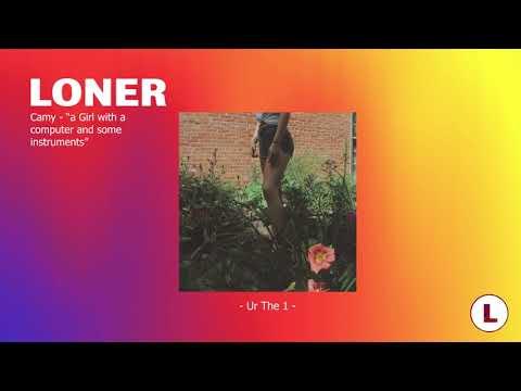 CAMY - Full EP ★ LONER Radio