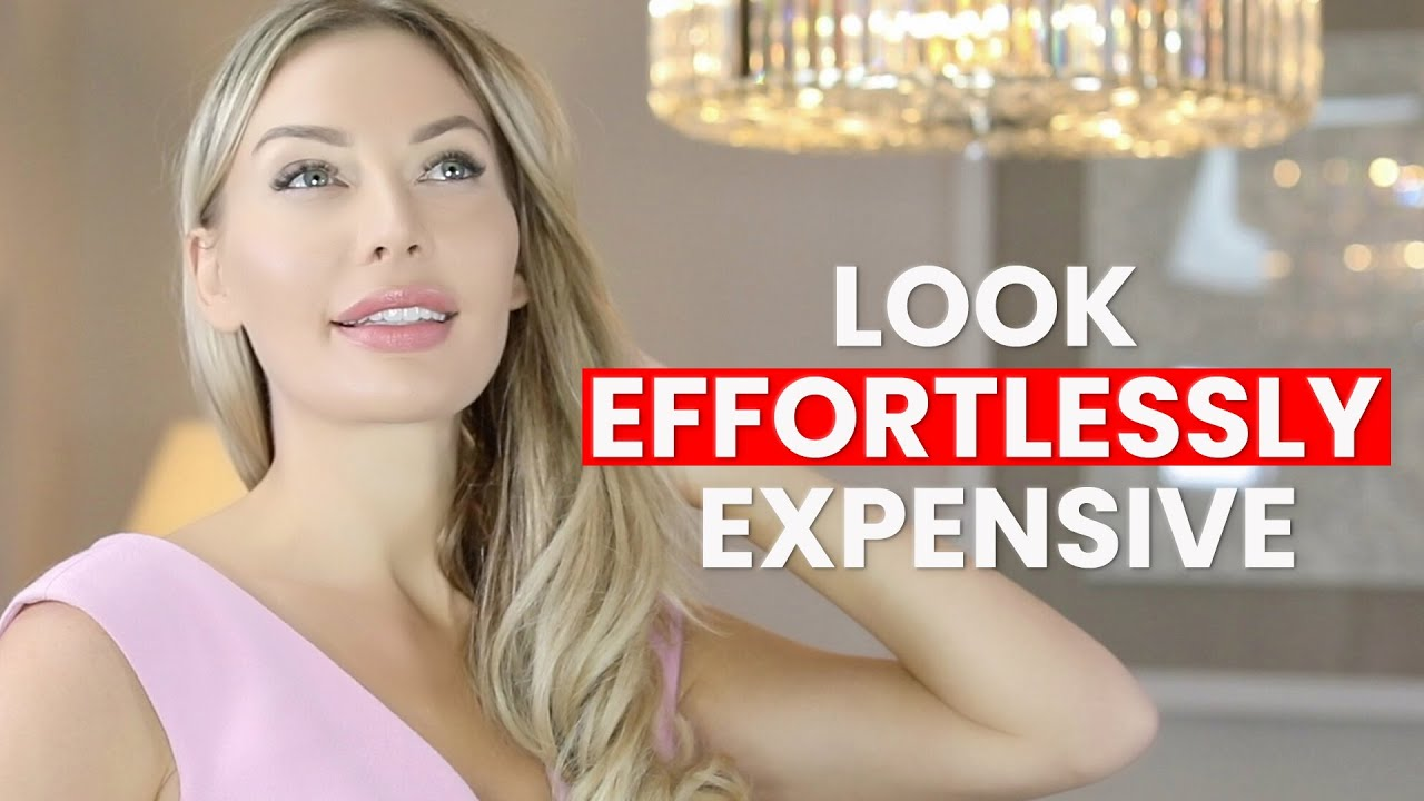 10 Tips To Look Effortlessly Expensive & Put Together