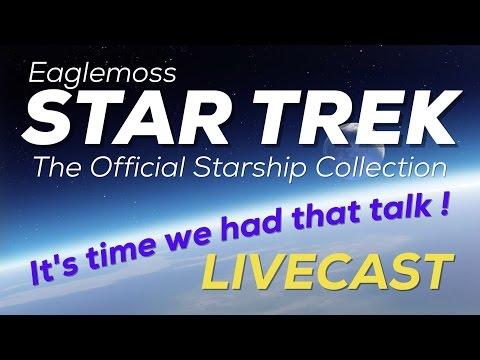 STAR TREK STARSHIPS COLLECTION : LIVE DEBATE