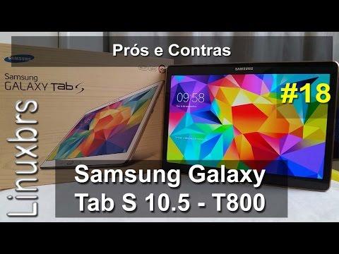 Samsung Galaxy Tab S 10.5 - Prós e Contras - PT-BR - Brasil