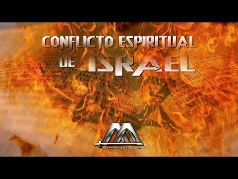 EL CONFLICTO ESPIRITUAL DE ISRAEL