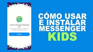 Cómo USAR e INSTALAR Messenger Kids screenshot 3