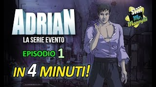 Adrian in 4 minuti! - 1 episodio