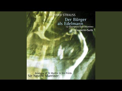 R. Strauss: Der Bürger Als Edelmann, Op.60, Orchestral Suite - 5. Das Menuett Des Lully