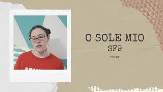 SF9 (에스에프나인) - O Sole Mio(오솔레미오)   (Concurso JiniChannel - S…