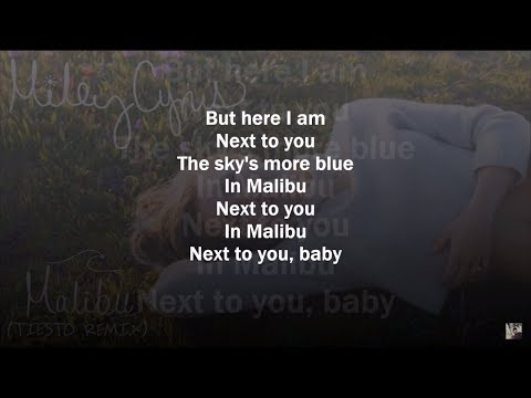 Miley Cyrus - Malibu (Tiësto Remix) (Lyrics Video)