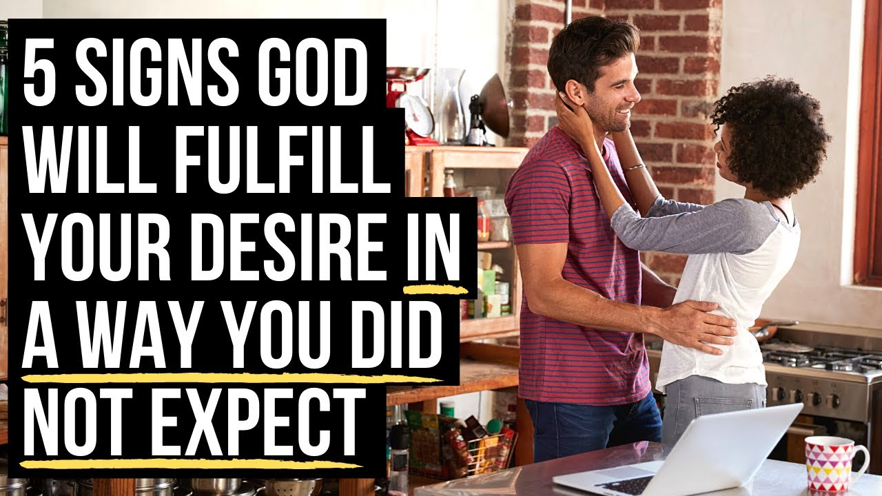 God Is About to Fulfill Your Desire in an UNEXPECTED Way If . . .