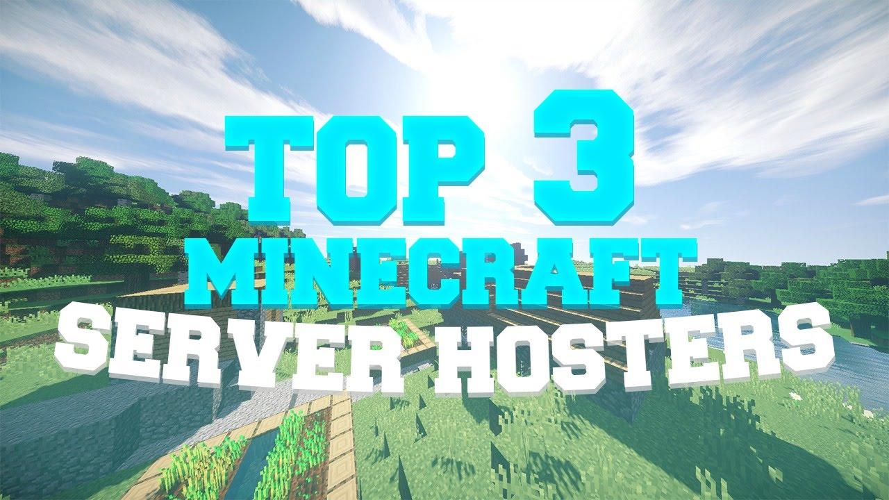 Top 3 Minecraft Server Hosting! - YouTube