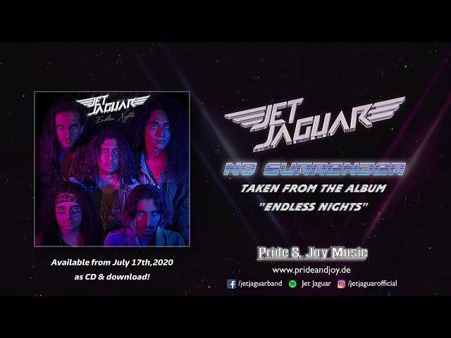 Jet Jaguar - No Surrender (Audio Video)