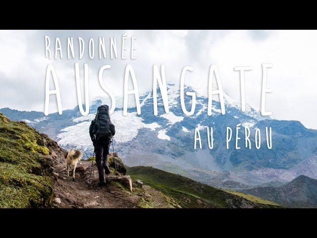Randonnée Ausangate au Pérou SANS GUIDE, en pleine autonomie! - [Vlog #21]