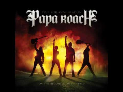 Papa Roach Time For Annihilation  Forever