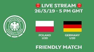 Poland vs. Germany | LIVE 🔴 | U20 Friendly Match