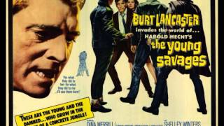 The Young Savages (1961) Original Motion Picture Soundtrack