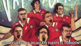 Vamos Chile - Los Coperos (La Secta) - Canción Copa America 2015