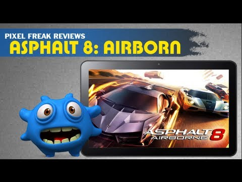 Asphalt 8 Airborne Review - Android IOS