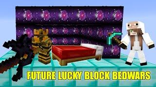 MINI GAME : FUTURE LUCKY BLOCK BEDWARS ** NOOB KHÔNG MẶC ĐỒ VẪN BẤT TỬ ** BEDWARS VỚI CỪU GAMER