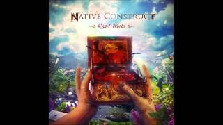 Native Construct - 03 - The Spark of the Archon