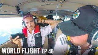 WE MIGHT NEED TO TURN BACK! - World Flight Episode 48
