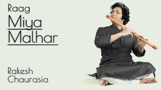 Rakesh Chaurasia Flute | Raag Miya Malhar