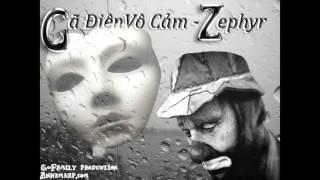 Gã điên vô cảm - Zephyr
