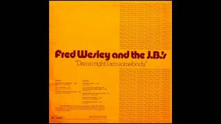 Fred Wesley & The J.B.'s - Blow Your Head.