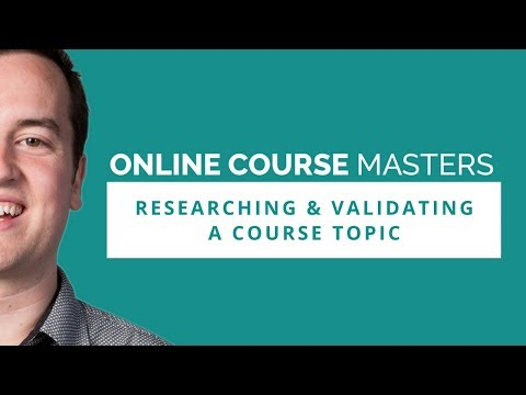 Researching & Validating a Course Topic | OCM 55