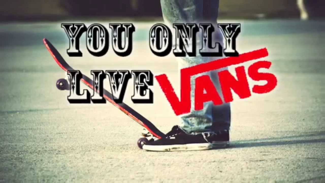 Girls Shoes Wallpaper You Only Live Vans Commercial Youtube