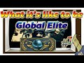 What it's like to be Global Elite #7