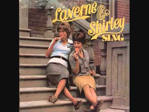 Laverne & Shirley - No Use For A Name