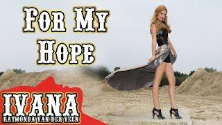 Ivana Raymonda - For My Hope (Original Rock Metal Song & Official Music Video) MP3
