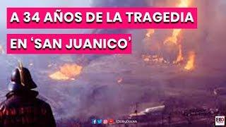 A 34 años de la tragedia en 'San Juanico'