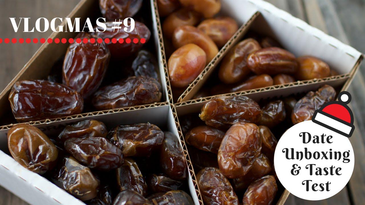 Fresh Date Unboxing & Taste Test w/ 5 Varieties | VLOGMAS Day 9