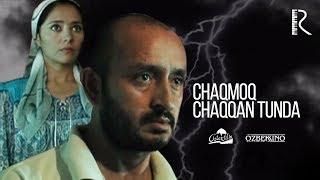 Chaqmoq chaqqan tunda (o'zbek film) | Чакмок чаккан тунда (узбекфильм) 2007