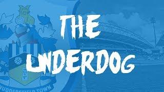 Huddersfield Town 2017/18 - The Underdog