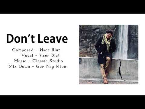 Karen New Song 2018 Don't Leave Me by - Hser Blut (Official Audio)