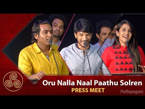 Oru Nalla Naal Paathu Solren Press Meet |...