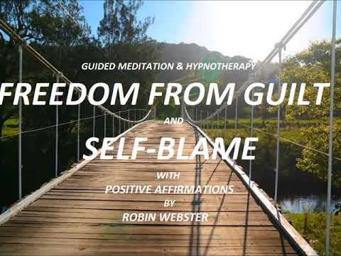 Freedom From Guilt & Self Blame