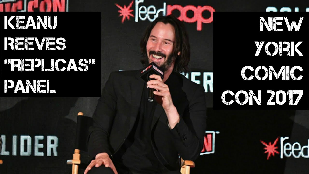 "Ver KEANU REEVES ""REPLICAS"" PANEL (NEW YORK COMIC CON 2017) 