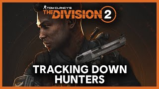 The Division 2: Warlords of New York Hunters and Easter Eggs Livestream | Ubisoft [NA]