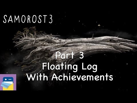 Samorost 3: iOS Walkthrough Guide Part 3 Floating Log + All Achievements! (by Amanita Design)