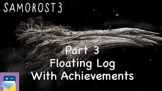 Samorost 3: iOS Walkthrough Guide Part 3 Floating Log + All Achievements! (by Amanita Design)